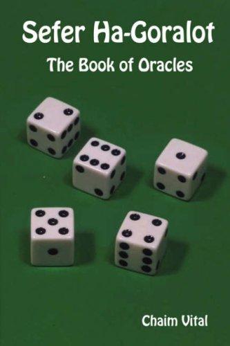 Sefer Ha-Goralot - The Book of Oracles por Chaim Vital