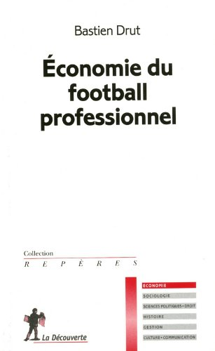 ECONOMIE DU FOOTBALL PROFESSIO