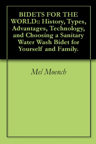 bidets-for-the-world-history-types-advantages-technology-and-choosing-a-sanitary-water-wash-bidet-fo