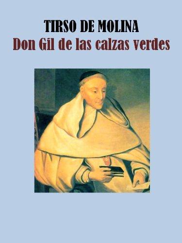 DON GIL DE LAS CALZAS VERDES por TIRSO DE MOLINA