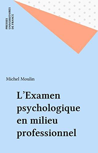 L'Examen psychologique en milieu professionnel