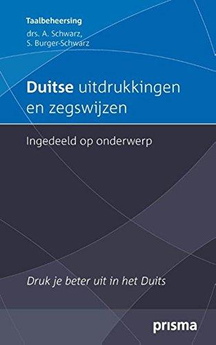 Duitse uitdrukkingen en zegswijzen ingedeeld op onderwerp (Prisma Taalbeheersing)