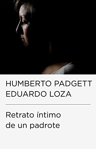 Retrato íntimo de un padrote por Humberto Padgett