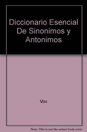 Vox Diccionario Esencial de Sinonimos y Antonimos Lengua Espanola / Vox Essential Thesaurus of the Spanish Language (Spanish Edition) by Vox (1999-02-02)