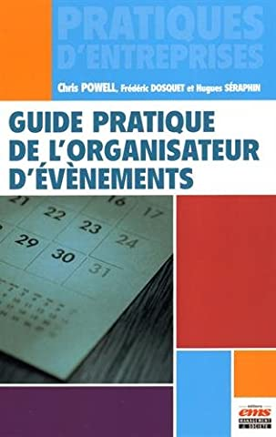 Laurent Botti - Guide pratique de l'organisateur