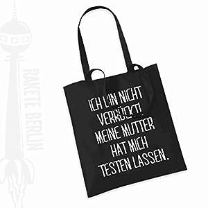 Jutebeutel Stoffbeutel ' Ich bin nicht verrückt, meine Mutter hat mich testen lassen '