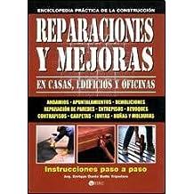 Reparaciones Y Mejoras En El Hogar/ Home Repairs and Improvements