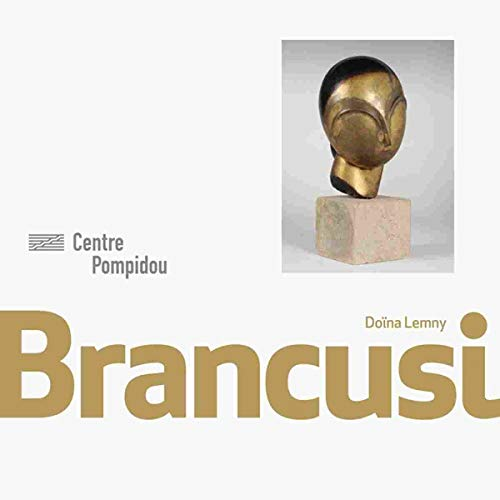 Brancusi | Monographies et Mouvements