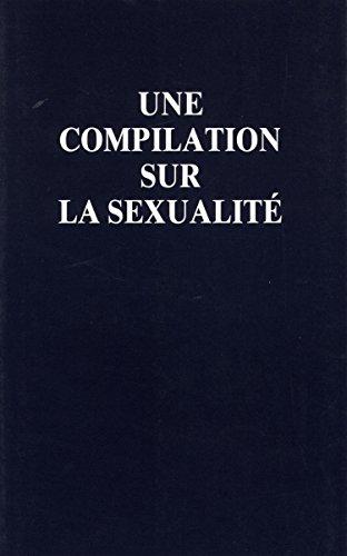 Une compilation sur la sexualité par Alice A. (Alice Anne) Bailey