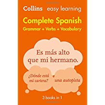 Easy Learning Spanish Complete Grammar, Verbs and Vocabulary (3 books in 1) (Collins Easy Learning Spanish)