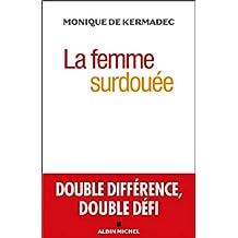 La Femme surdouée: Double différence, double défi