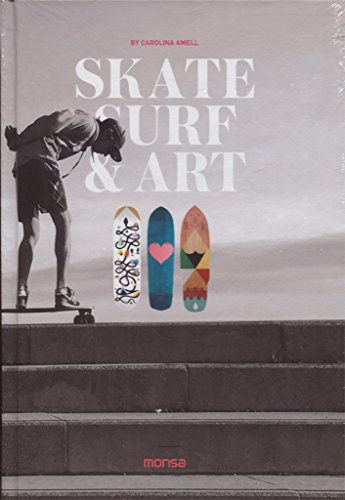 Skate Surf & Art por CAROLINA AMELL
