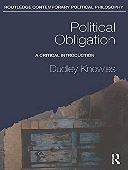 political obligation Hi thanks for a2a why should i obey the law apart from the obvious prudential and self-interested reasons (to avoid punishment, loss of reputation, and so forth.