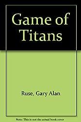 Game of Titans