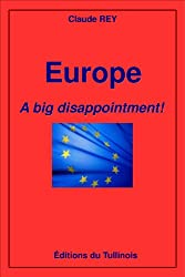 Europe: A big disappointment! (English Edition)