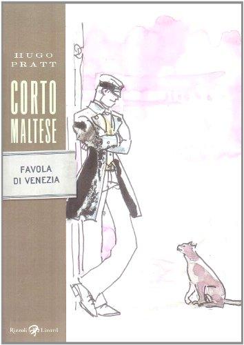 Corto Maltese Favola DI Venezia par Hugo Pratt