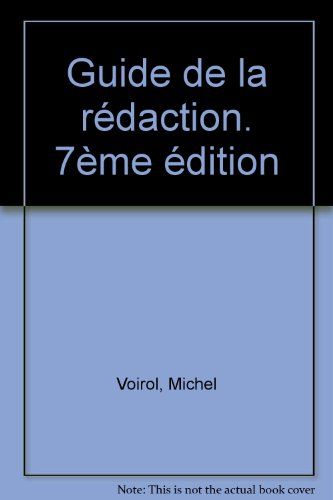 Guide de la rdaction. 7me dition