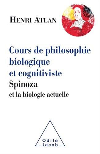 Cours de philosophie biologique et cognitiviste par Henri Atlan