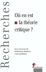 Ou en est la théorie critique