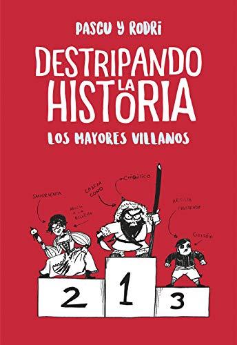 Los mayores villanos (Destripando la historia) eBook: Rodrigo ...