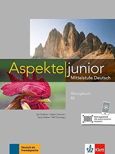 Aspekte junior b2, libro de ejercicios con audio online por Ute Koithan