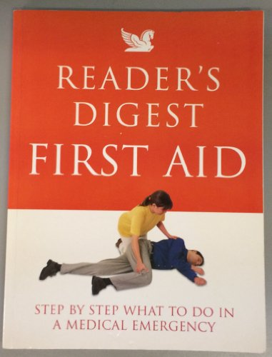 Reader's Digest First Aid: Complete A-Z of Medicine and Health PDF Books