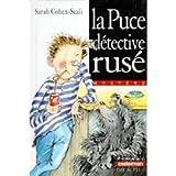 LA PUCE, DETECTIVE RUSE