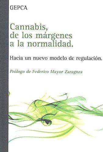 Cannabis, de los márgenes a la normalidad por Gepca