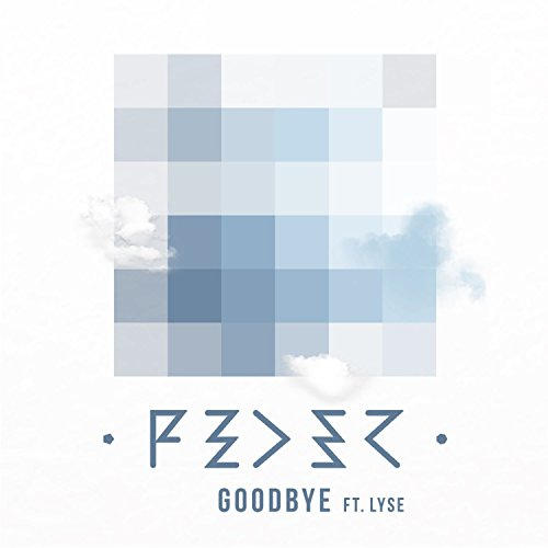 Goodbye (feat. Lyse) [Radio Edit]