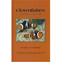Clownfishes in the Aquarium by Gregory Skomal (2004-04-02)