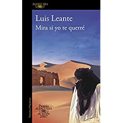 Mira si yo te querré (Premio Alfaguara de novela 2007 y Premio Mandarache 2009)