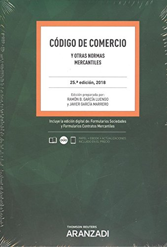 Código de comercio y otras normas mercantiles (Código Básico) por Ramón B. García Luengo