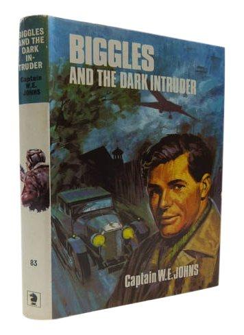 Biggles and the dark intruder