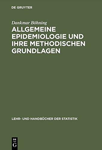 Allgemeine Epidemiologie und ihre methodischen Grundlagen (Lehr- und Handbücher der Statistik)