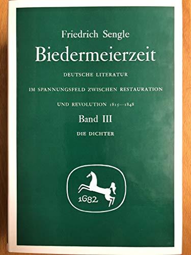 Biedermeierzeit. Deutsche Literatur im Spannungsfeld zwischen Restauration und Revolution 1815-1848...