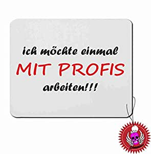 klebemonster24 mousepads rechteckig 5 mm ich m chte einmal mit profis arbeiten lustig spr che. Black Bedroom Furniture Sets. Home Design Ideas