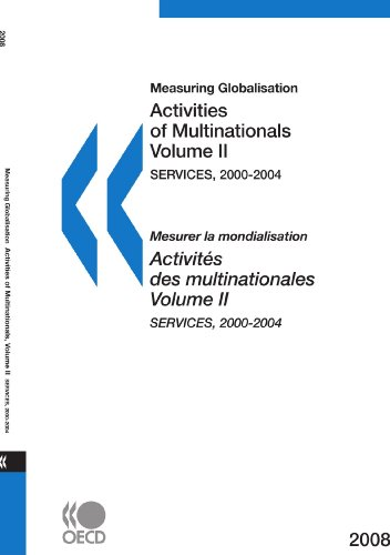 Measuring Globalisation: Activities of Multinationals 2008, Volume II, Services: Edition 2008