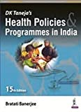 #5: DK Taneja's Health Policies & Programmes in India