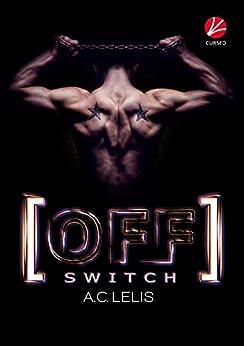 [Off] Switch ([kinky] pleasures 3)