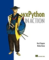 Wxpython in Action by Noel Rappin (2006-03-01)
