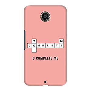 DailyObjects U Complete Me Case For Google Nexus 6