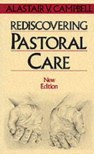 Portada del libro REDISCOVERING PASTORAL CARE by ALASTAIR V. CAMPBELL (1986-08-01)