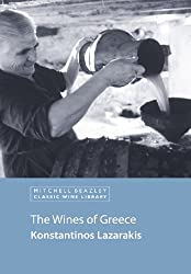 The Wines of Greece (Mitchell Beazley Classic Wine Library)