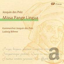 Josquin Des Prez Missa Pange L