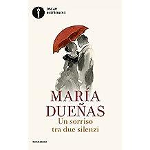 Un sorriso tra due silenzi (Italian Edition)