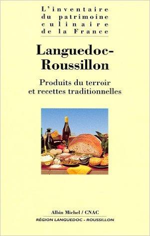 Languedoc-Roussillon : Produits du terroir et recettes traditionnelles (Anglais) de Collectif ,Alexandre Lazareff,Alain Senderens ( 26 février 1998 )