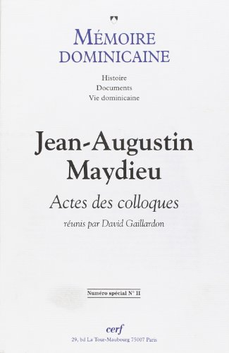 Mmoire dominicaine n 11 : Jean-Augustin Maydieu, 1900-1955