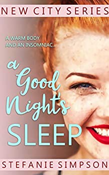 A Good Night's Sleep (New City Series Book 1) by [Simpson, Stefanie]