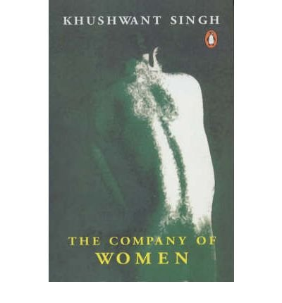 [(The Company of Women)] [ By (author) Khushwant Singh ] [October, 2000]