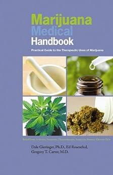 Marijuana Medical Handbook: Practical Guide to Therapeutic Uses of Marijuana von [Gieringer, Dale, Rosenthal, Ed]